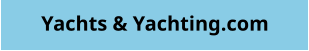 Yachts & Yachting.com