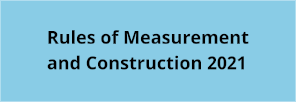 Rules of Measurement and Construction 2021