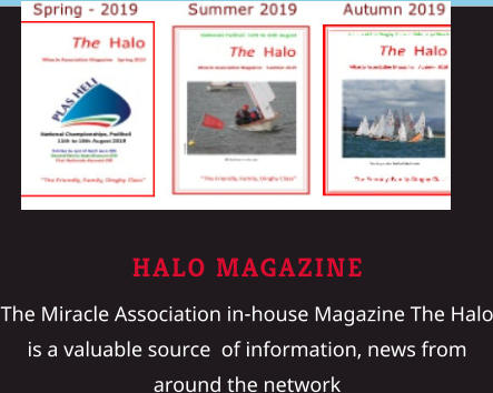 HALO MAGAZINE The Miracle Association in-house Magazine The Halo is a valuable source  of information, news from around the network
